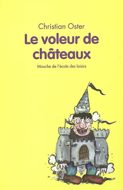 Le voleur de châteaux