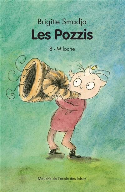 Les Pozzis. Volume 8, Miloche