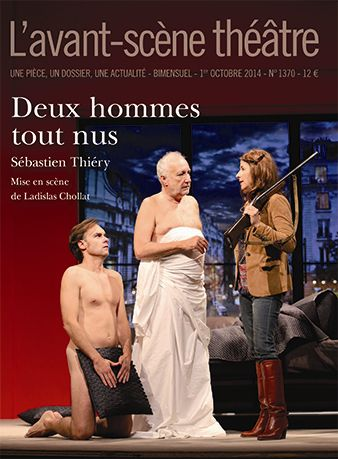 Avant-scène théâtre (L'). n° 1370, Deux hommes tout nus