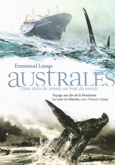 Australes : deux récits du monde au bout du monde