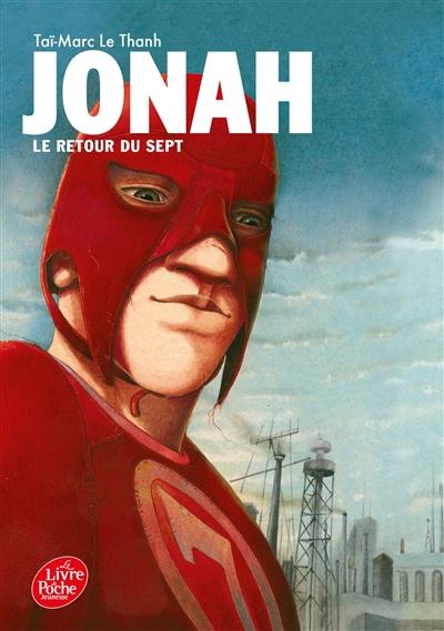Jonah. Volume 2, Le retour du Sept